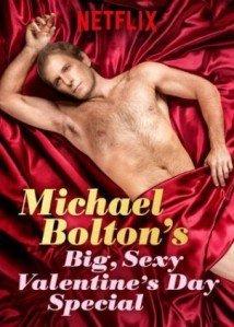 Baixar Michael Bolton's Big, Sexy Valentine's Day Special Dublado